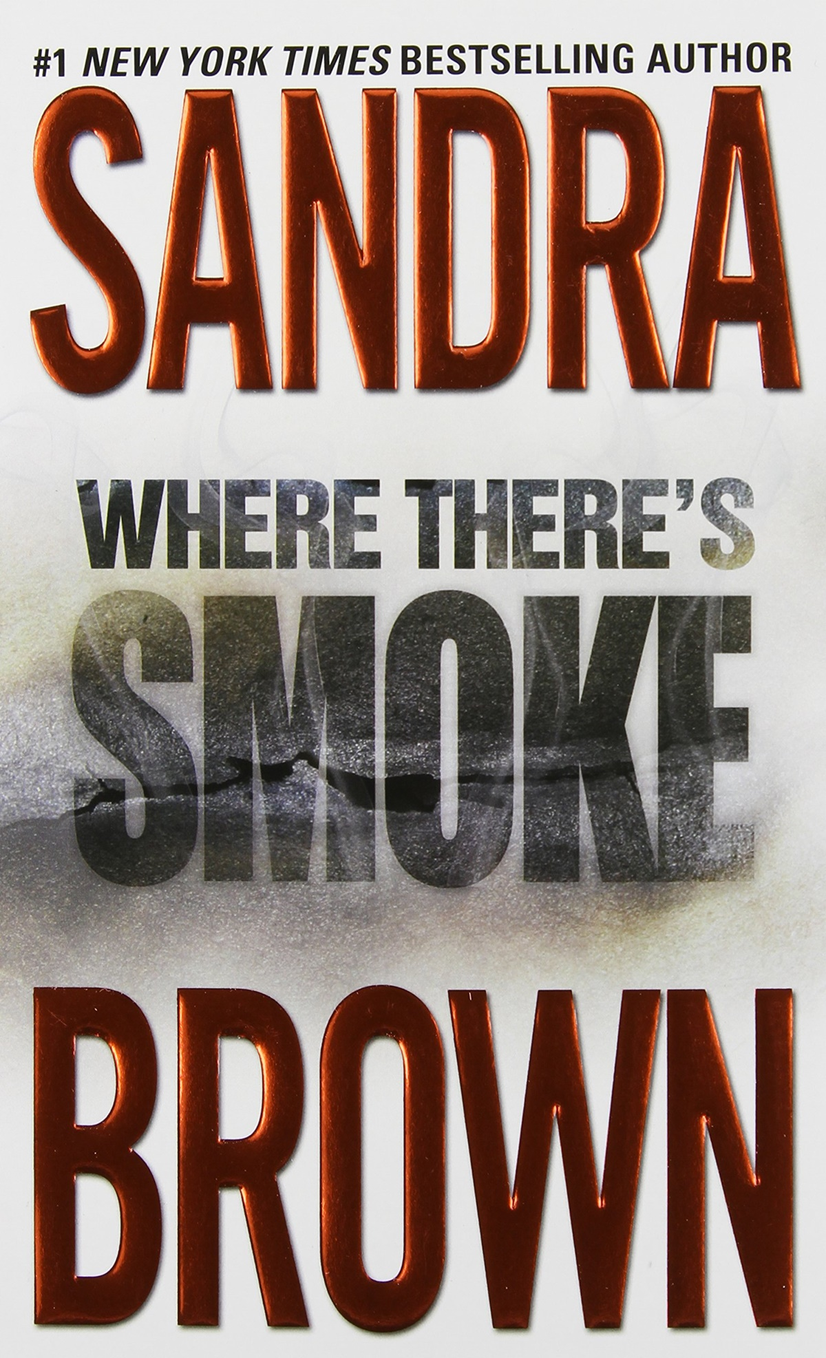 Sandra Brown Books, the cover of Where There's Smoke by Sandra Brown, books