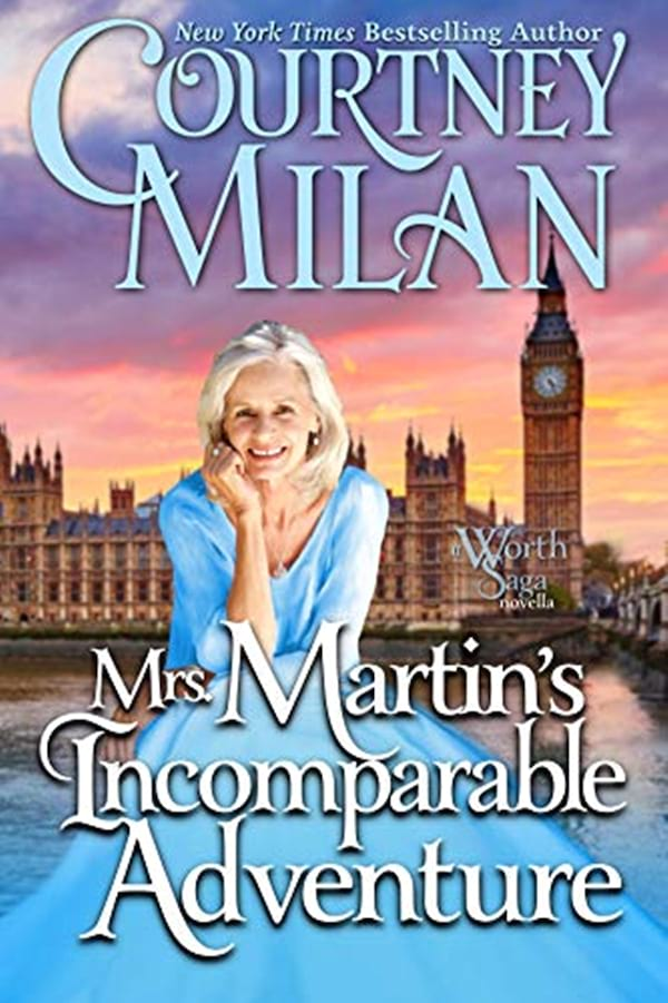 Historical Romace Novels, cover of Mrs. Martin's Incomparable Adventure by Courtney Milan, books