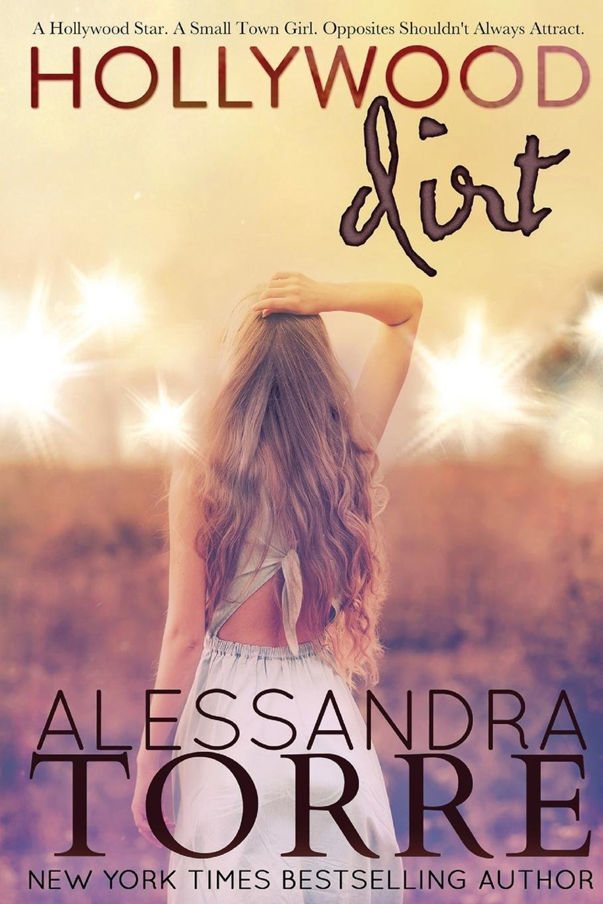 Romances About Actors, cover of Hollywood Dirt by Allessandra Torre, books