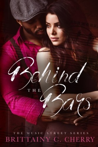 New Adult Romance Novels, cover of Behind the Bars by Brittainy Cherry, books