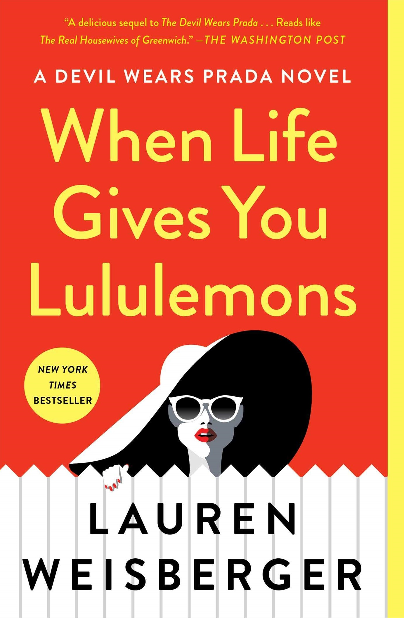 Romance Books Like The Bold Type, cover of When Life Gives You Lululemons by Lauren Weisberger, books