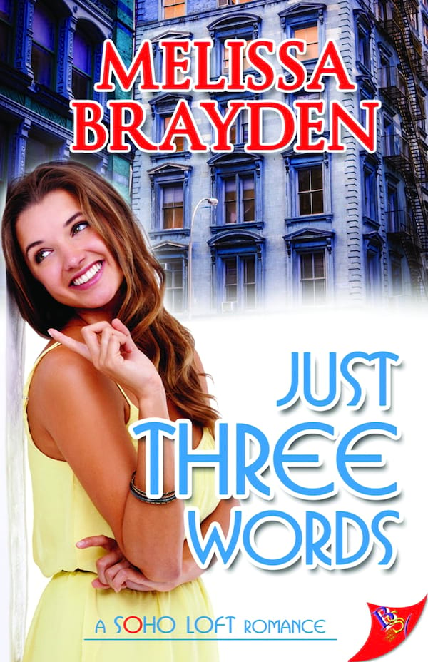 Romance Books Like The Bold Type, cover of Just Three Words by Melissa Brayden, books