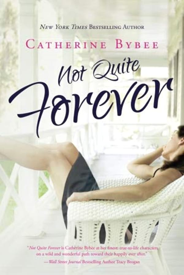 Doctor Romance Novels, cover of Not Quite Forever by Catherine Bybee, books