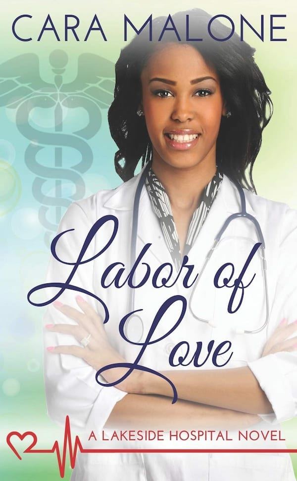 Doctor Romance Novels, cover of Labor of Love by Cara Malone, books