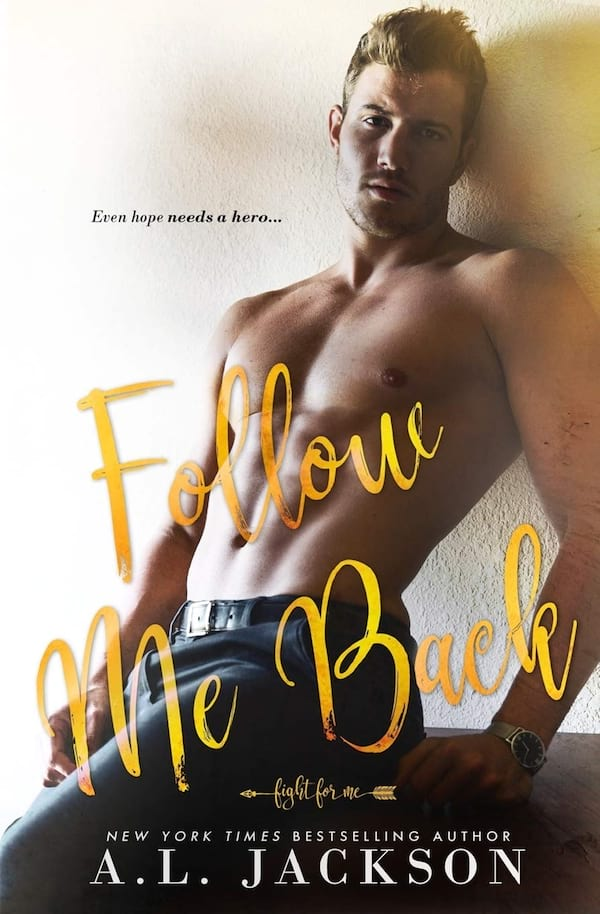 Doctor Romance Novels, cover of Follow Me Back by A.L. Jackson, books