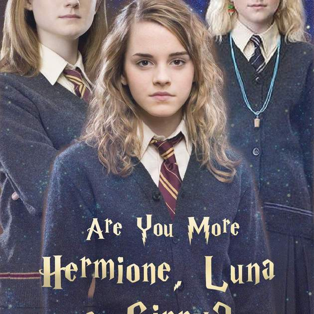 Harry Potter Quiz: Are You More Hermione, Luna Or Ginny? - Women com