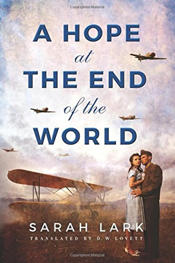 World War II Romance Novels, cover of A Hope at the End of the World by Sarah Lark, books