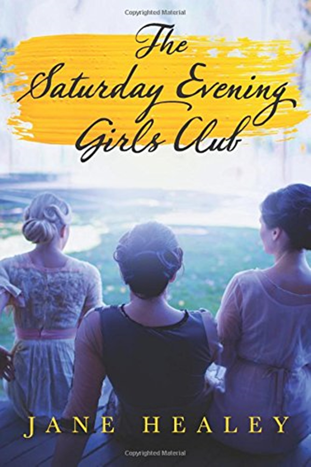 Historical Fiction Books, cover of The Saturday Evening Girls Club by Jane Healey, books