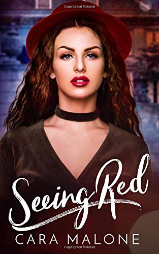 Romantic Retellings, cover of Seeing Red by Cara Malone, books