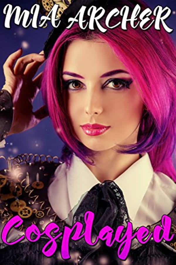 Geeky Romance Novels, cover of Cosplayed by Mia Archer, books