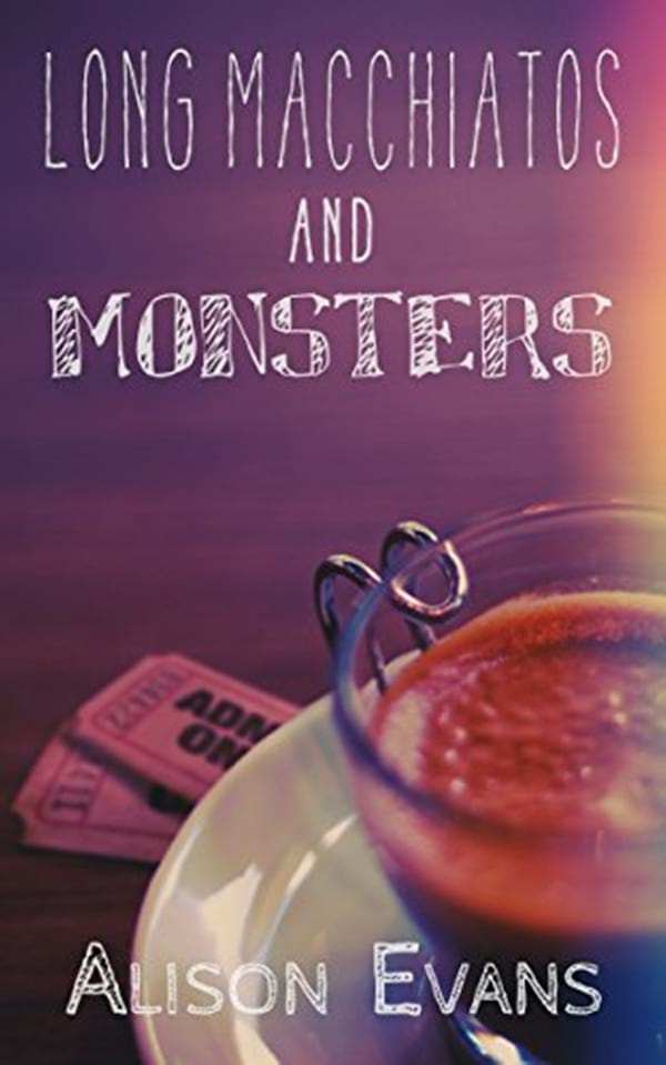 Geeky Romance Novels, cover of Long Macchiatos and Monsters by Alison Evans, books