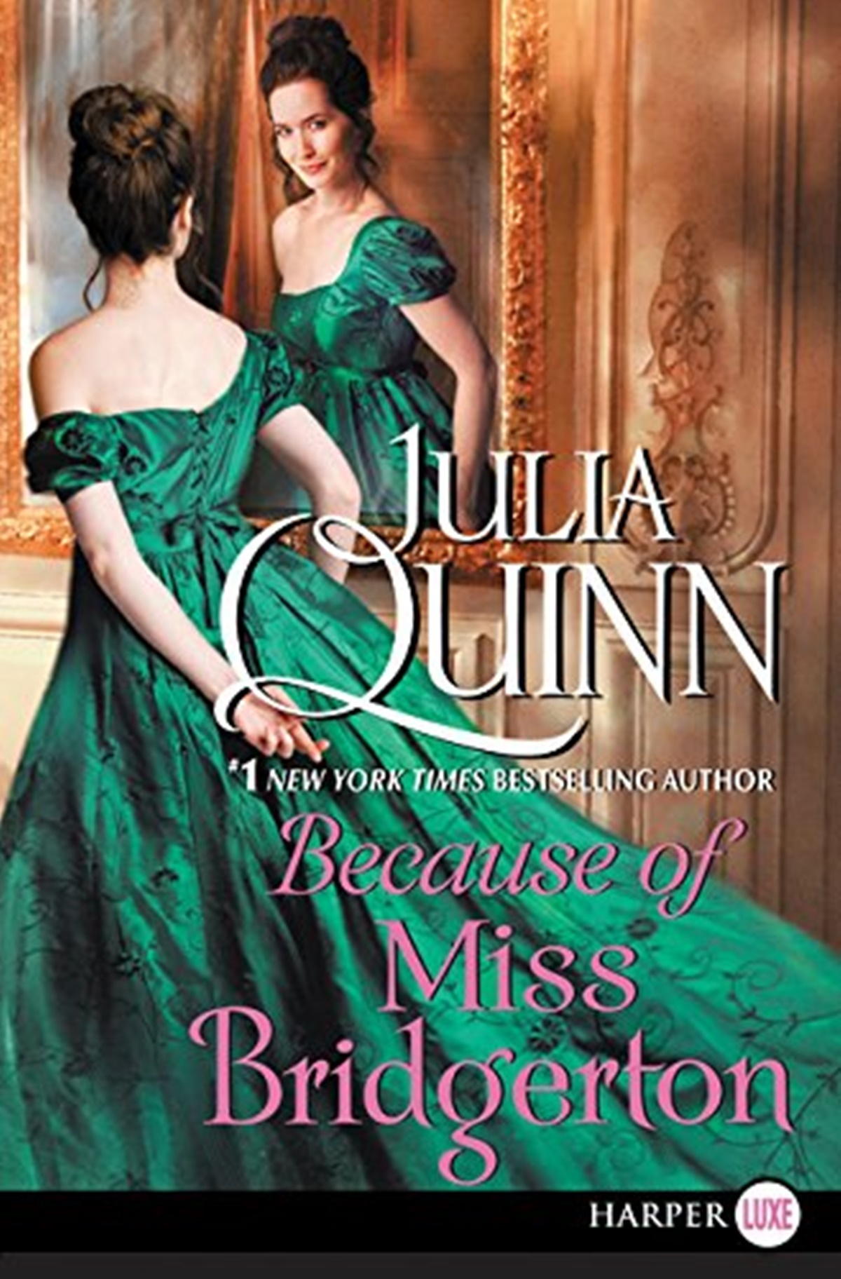 Julia Quinn Books, cover of Because of Miss Bridgerton by Julia Quinn, books