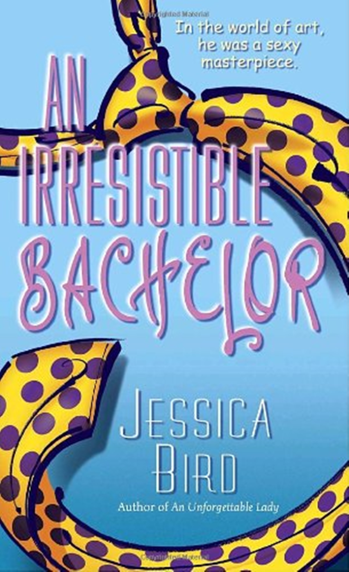 Jessica Bird Books, cover of An Irresistable Bachelor by Jessica Bird, books