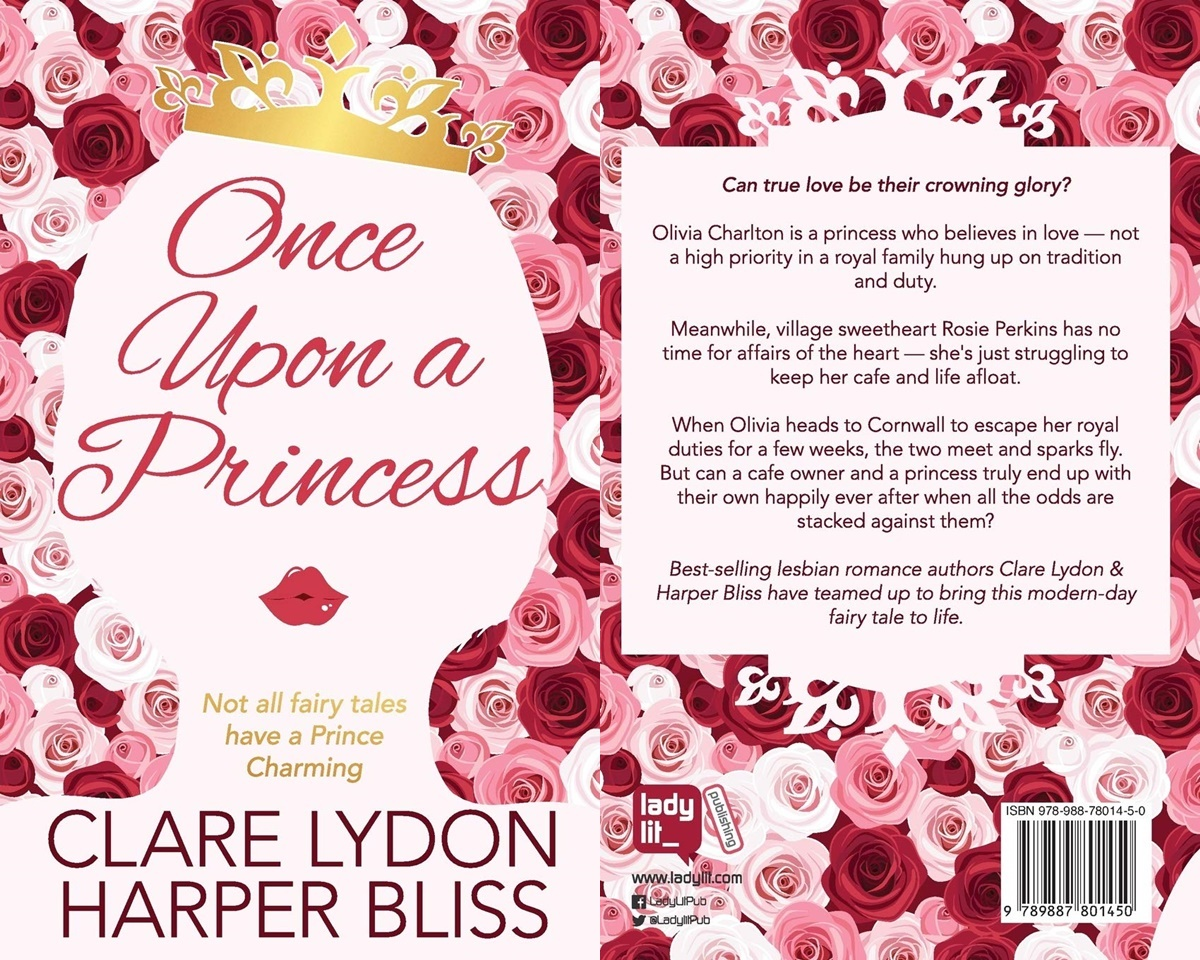 Royal Romance Novels, cover of Once Upon a Princess by Clare Lydon and Harper Bliss, books