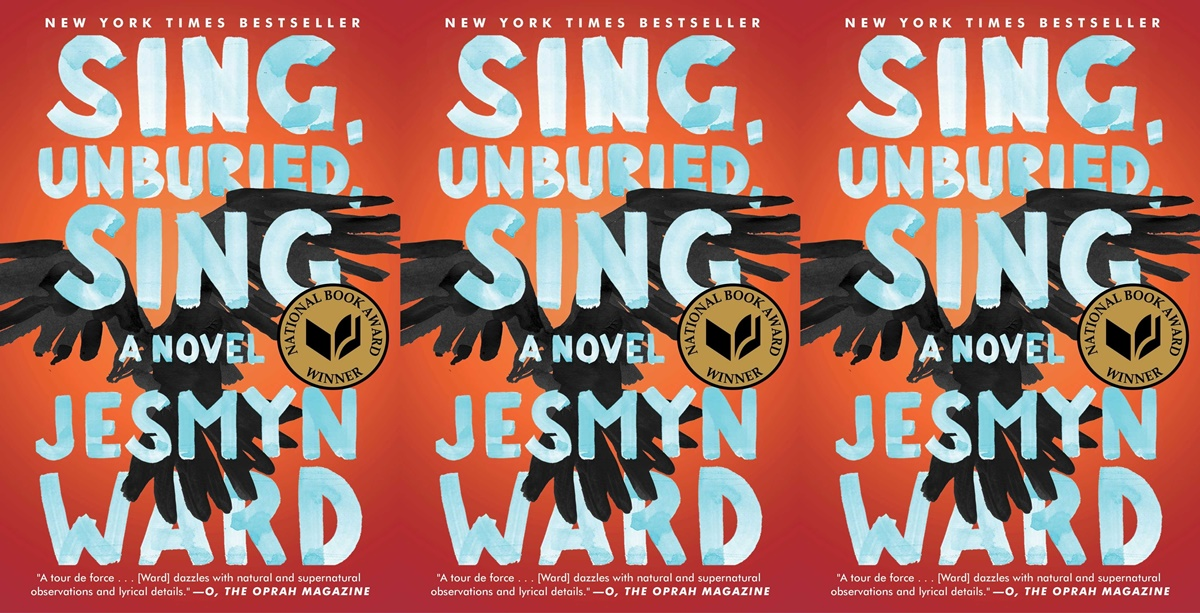 books about dysfunctional families, cover of sing, unburied, sing by jesmyn ward, books