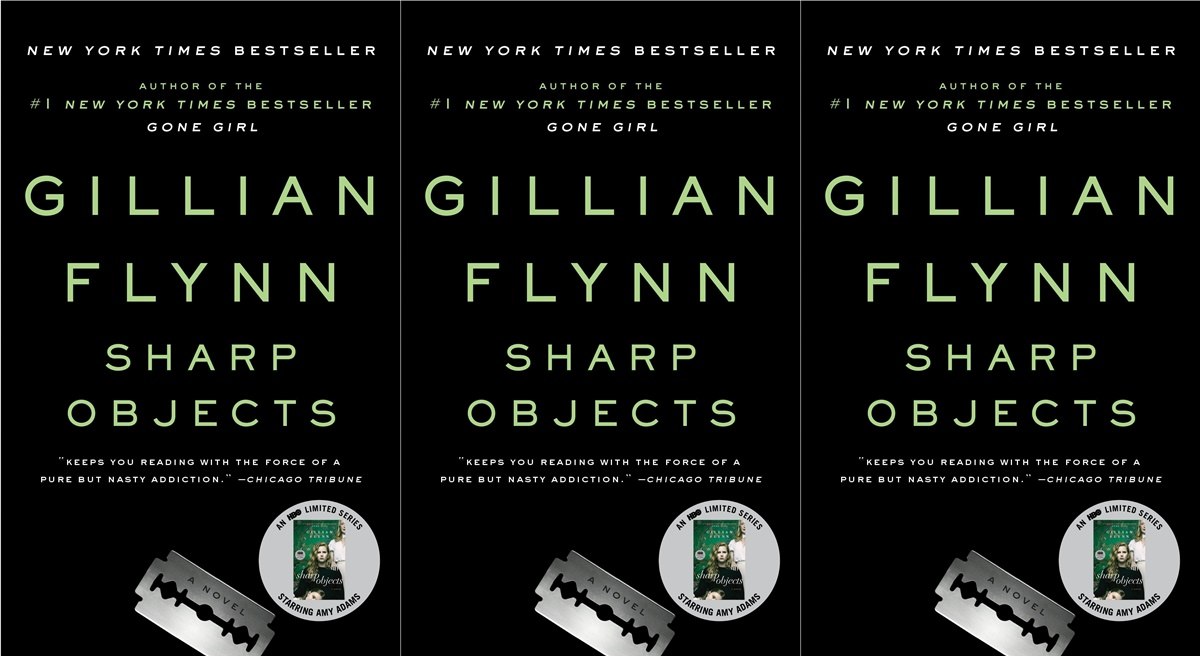 books about dysfunctional families, cover of sharp objects by gillian flynn, books