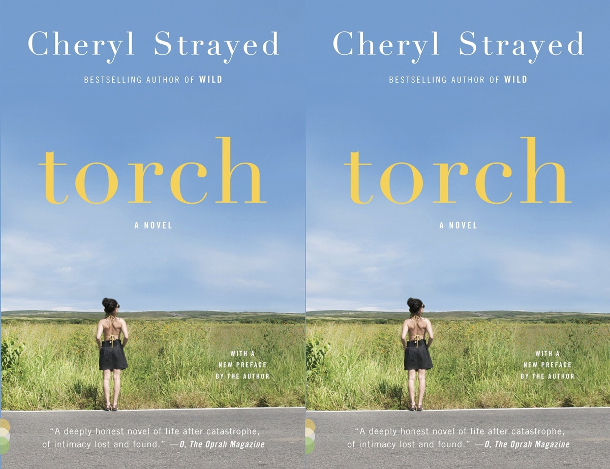 cheryl strayed books, cover of torch by cheryl strayed, books
