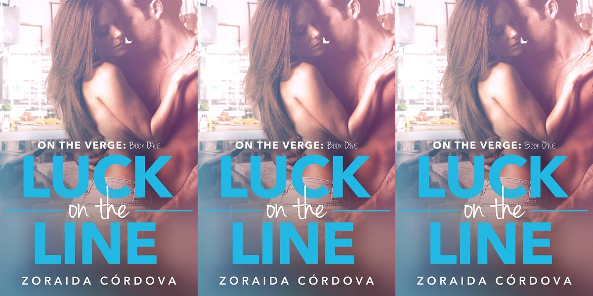 alpha heroines in romance, cover of luck on the line by zoraida cordova, books