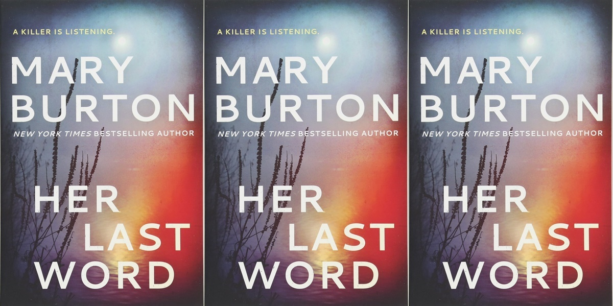 romantic suspense novels, cover of her last word by mary burton, books