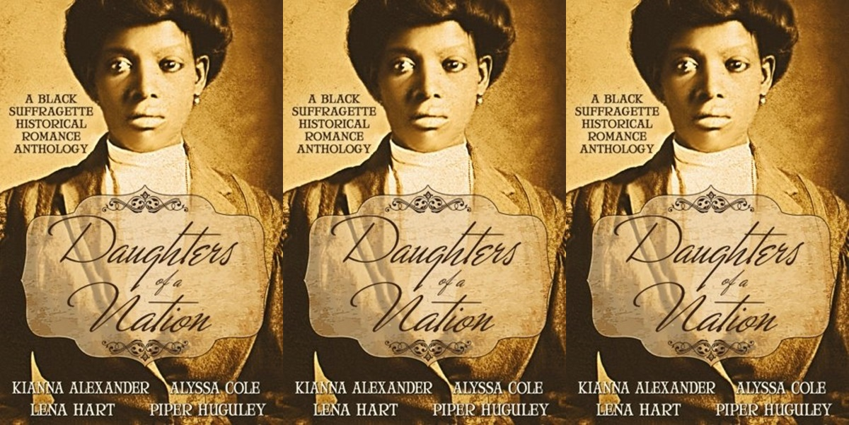 romance anthologies, cover of daughters of a nation: a black suffragette historical romance anthology, books