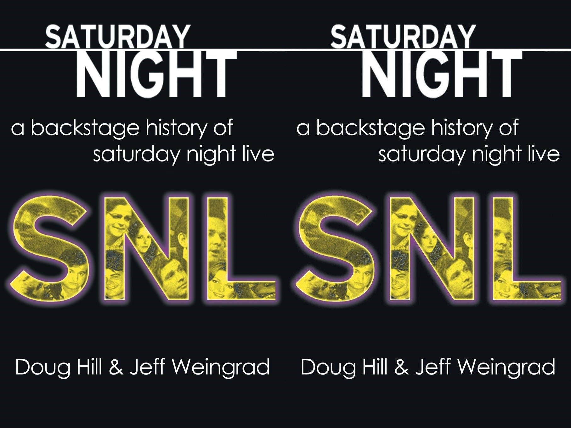 saturday night live books, saturday night: a backstage history of saturday night live by doug hill and jeff weingrad, books