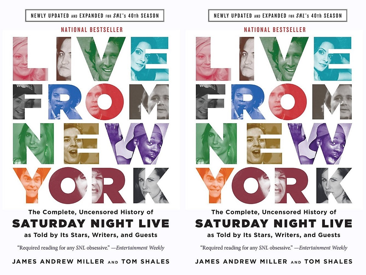 saturday night live, live from new york: the complete, uncenstored history of saturday night live as told by its stars, writers, and guests by james andrew miller and tom shales, books