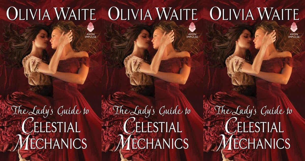 june romance releases, the lady's guide to celestial mechanics by olivia waite, books