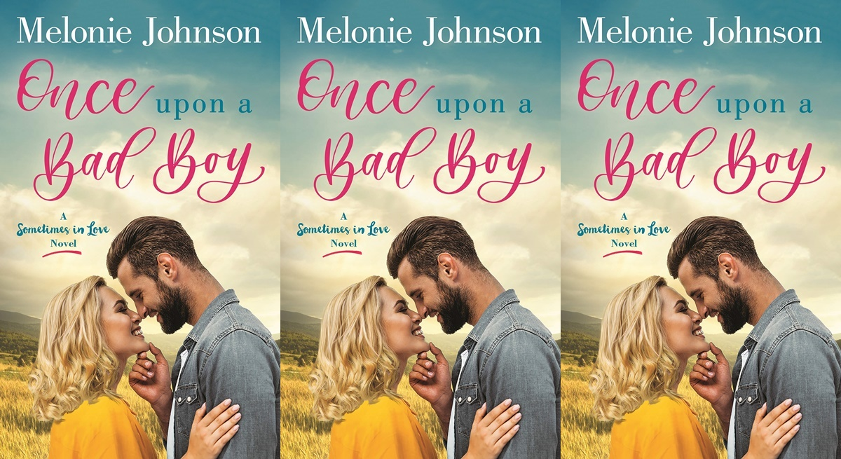 romance novels with abortions, once upon a bad boy by melonie johnson, books