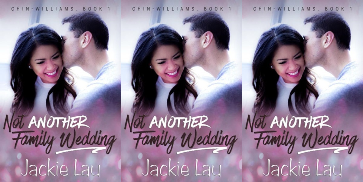 romance novels featuring abortions, not another family wedding by jackie lau, books