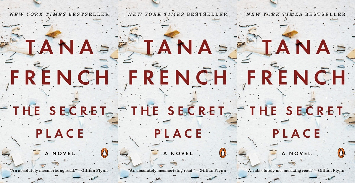 tana french's books in chronological order, the secret place by tana french, books