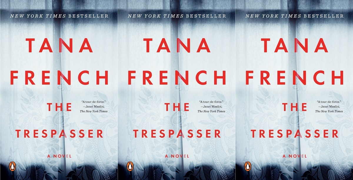 tana french's books in chronological order, the tresspasser by tana french, books