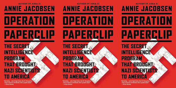 annie jacobsen books, operation paperclip: the secret intelligence program that brought nazi scientists to america, books