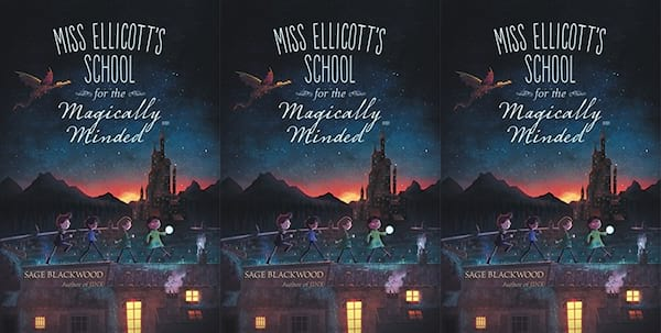 books for kids who like harry potter, miss ellicott's school for the magically minded by sage blackwood, books