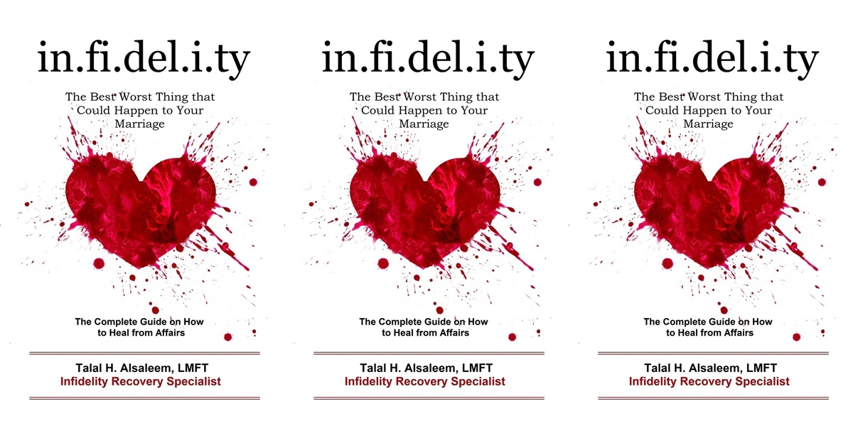 books about infidelity, infidelity: the best worst thing that could happen to your marriage by talal h alsaleem, books