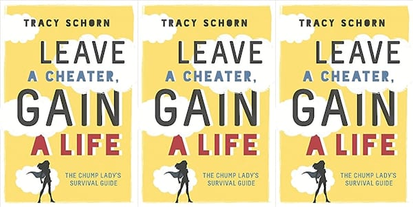 books, leave a cheater gain a life by tracy schorn, books about infidelity