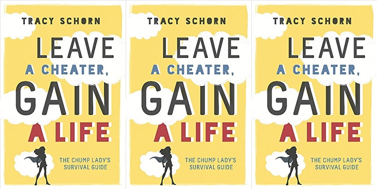 books about infidelity, leave a cheater gain a life by tracy schorn, books
