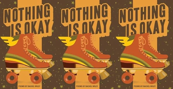 lgbt poems, nothing is okay by rachel wiley, books