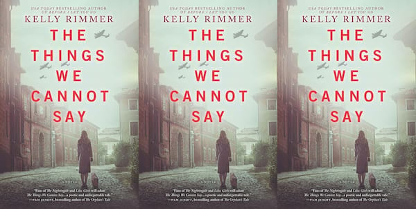 books like all the things we cannot see, the things we cannot say by kelly rimmer, books