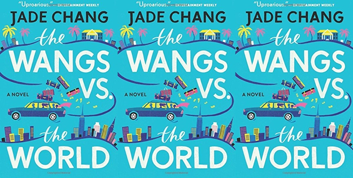 books like crazy rich asians, the wangs vs the world by jade chang, books