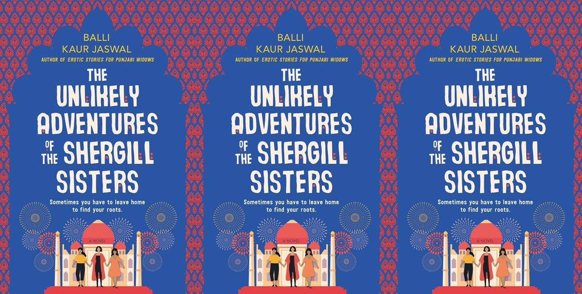 books like crazy rich asians, the unlikely adventures of the shergill sisters by balli kaur jaswal, books