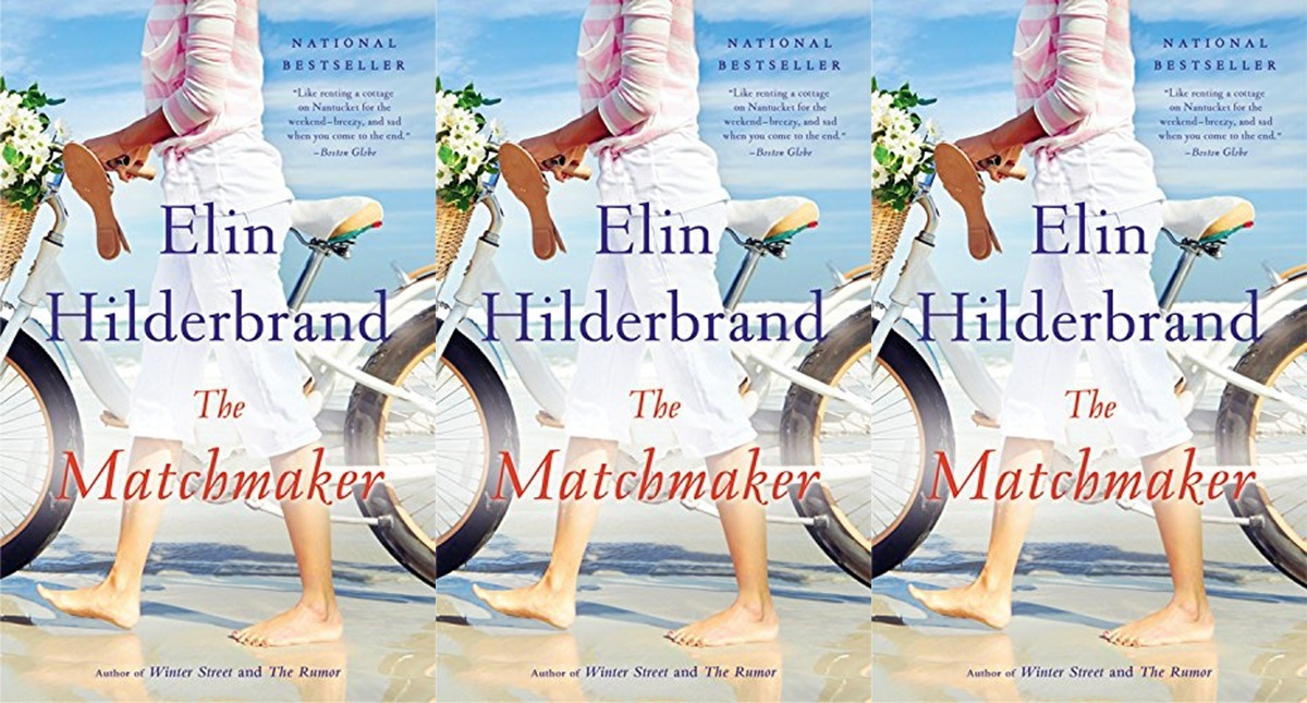 elin hilderbrand books, the matchmaker by elin hilderbrand, books