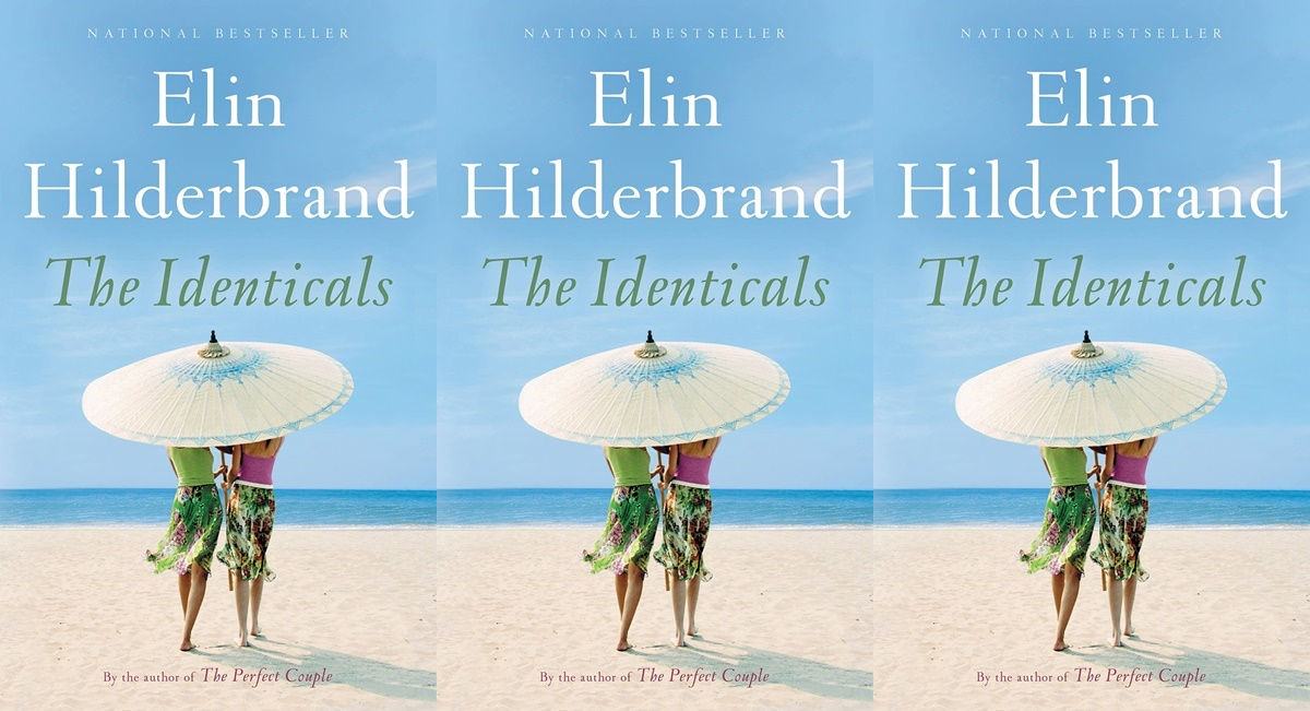 elin hilderbrand books, the identicals elin hilderbrand, books