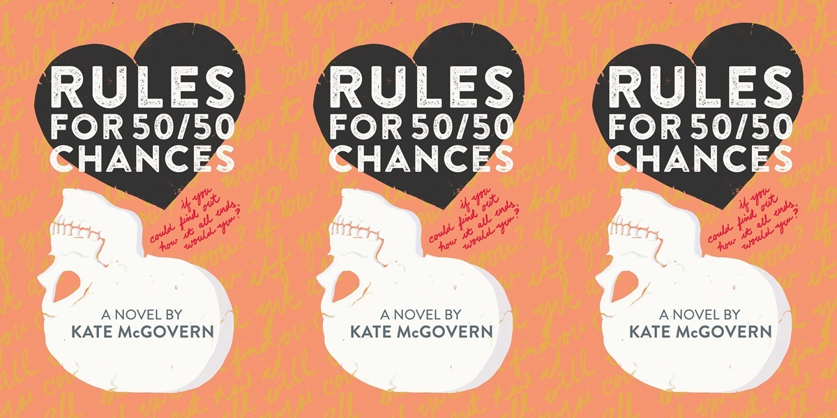 books like the fault in our stars, rules for 50/50 chances by kat mcgovern, books
