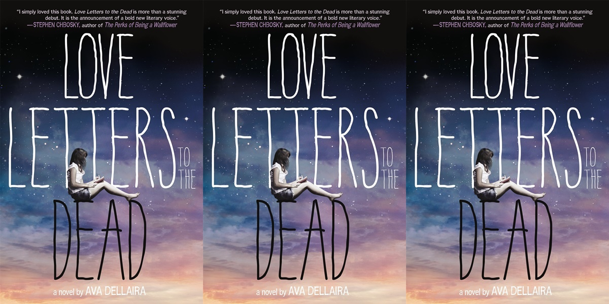 books like the fault in our stars, love letters to the dead by ave dellaira, books