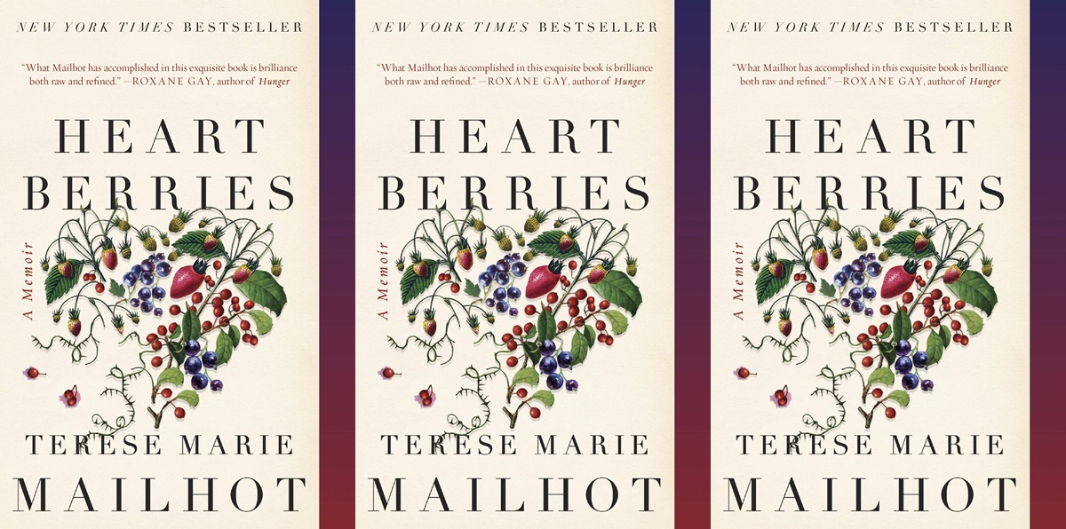 books about bipolar disorder, heartberries by therese marie mailhot, health, books