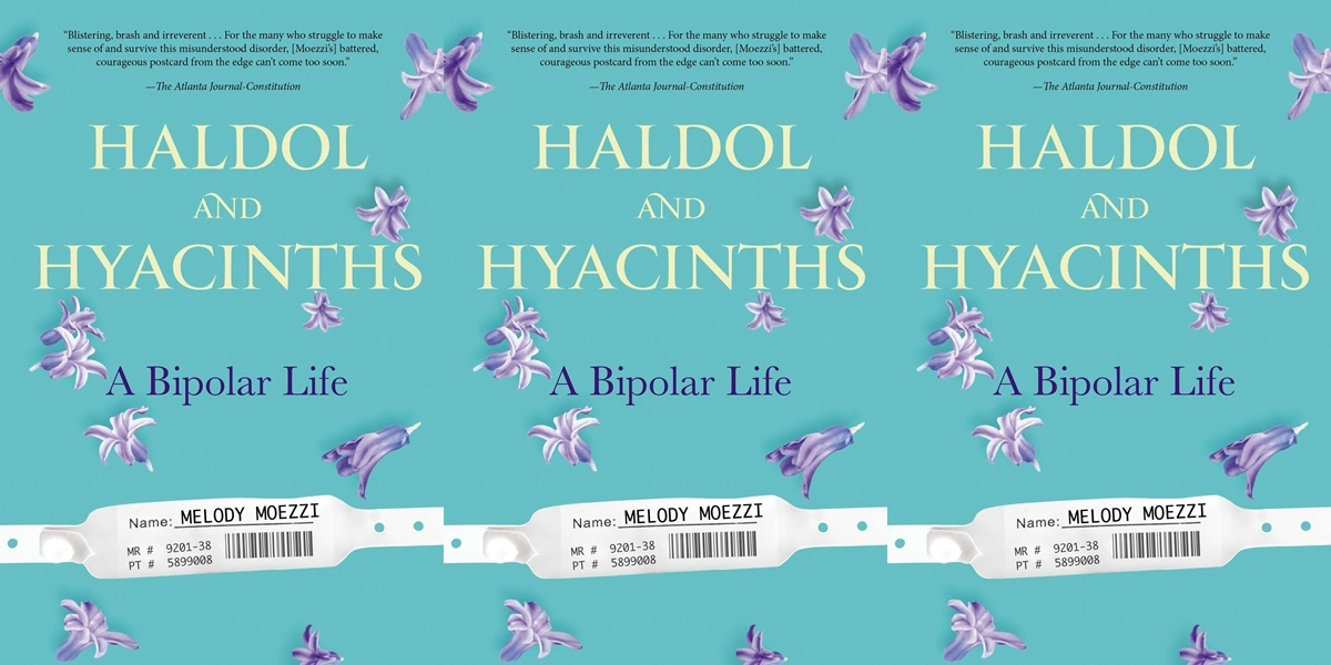 books about bipolar disorder, haldol and hyacinths by melody moezzi, books, health