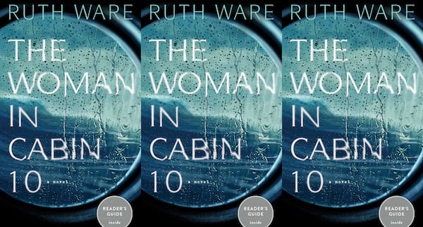 books like all the missing girls, the woman in cabin 10 by ruth ware, books