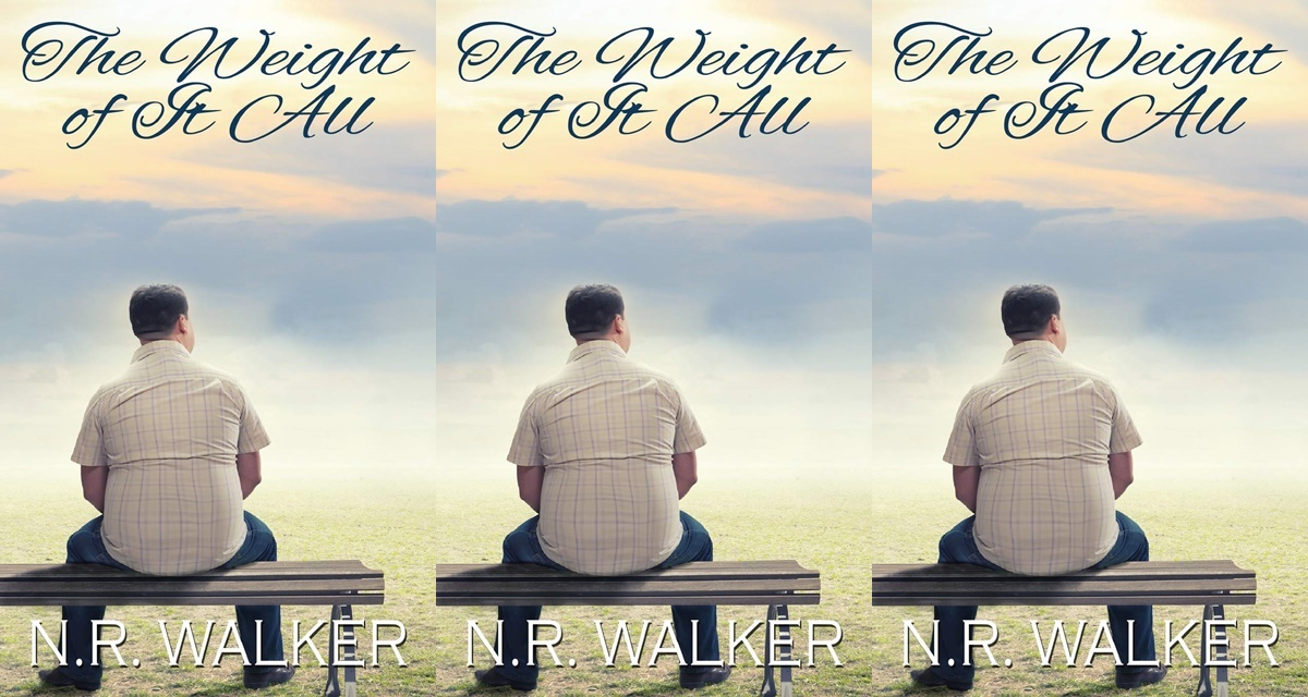 Plus Size Romance Novels, the weight of it all by n.r. walker, books