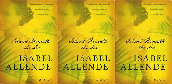 books set in new orleans, island beneath the sea by isabel allende, books