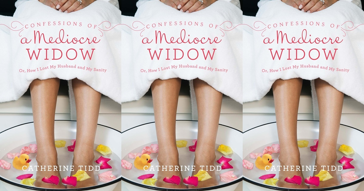 books about widows, confessions of a mediocre widow by catherine todd, family, books